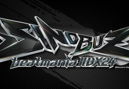 beatmania IIDX 24 SINOBUZ
